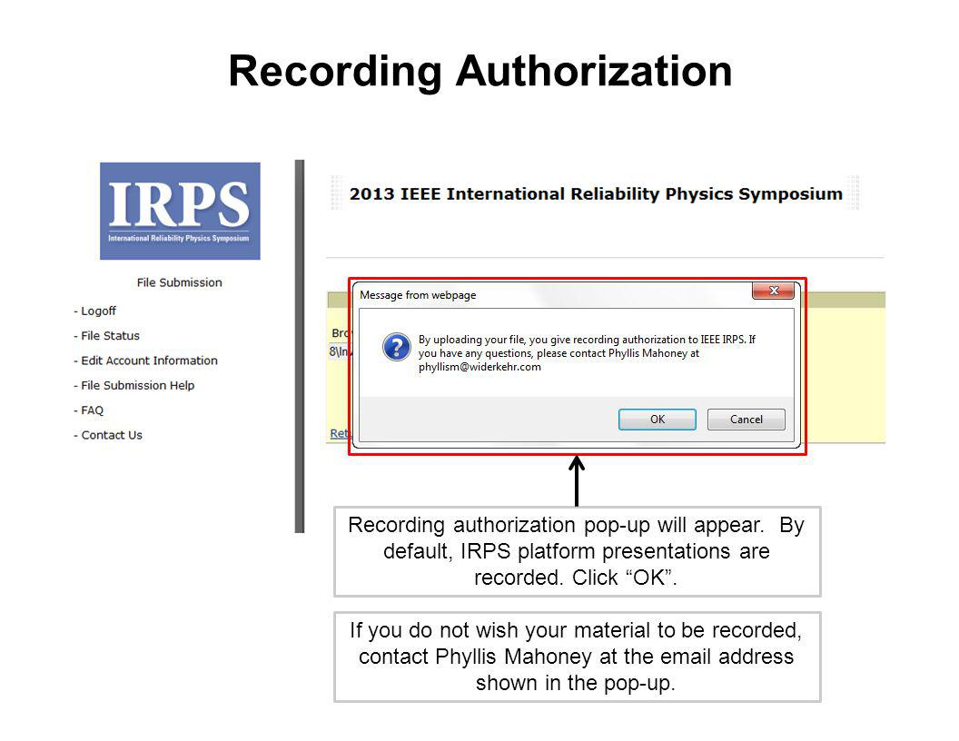 Recording Authorization Recording authorization pop-up will appear.
