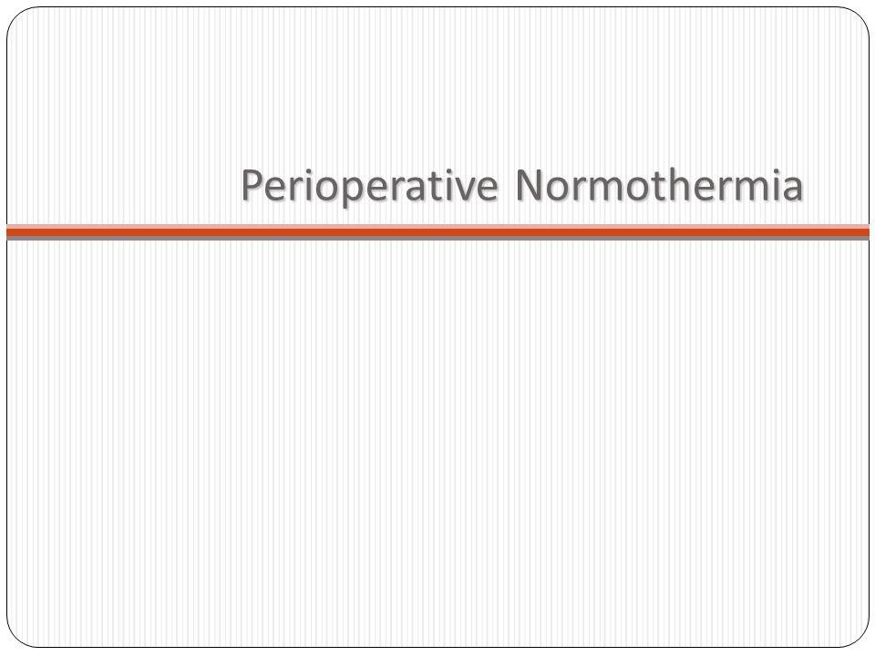 Perioperative Normothermia