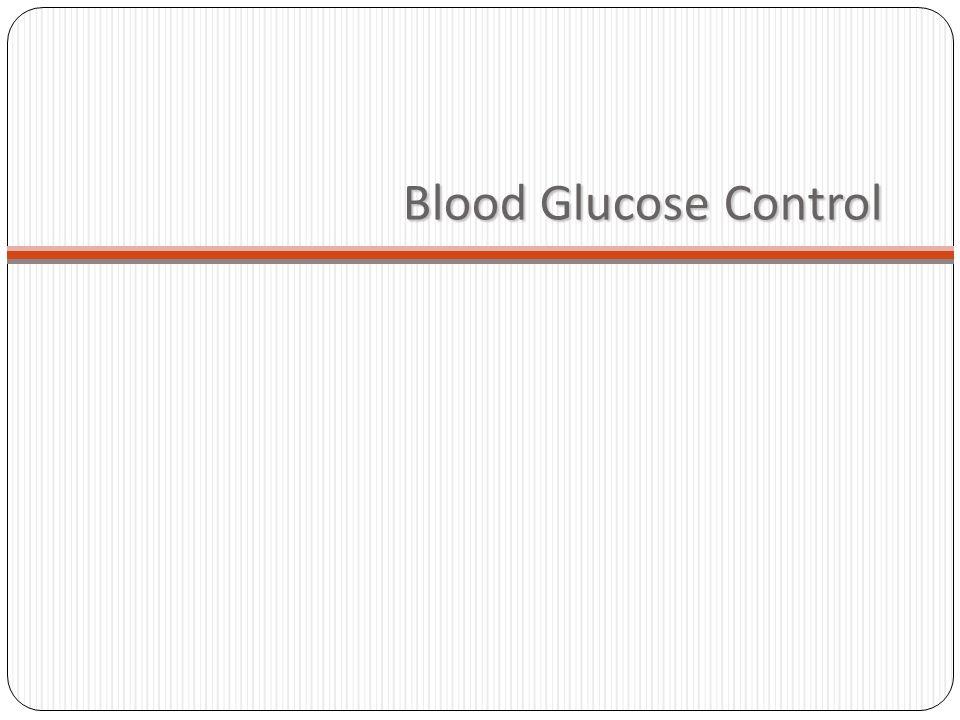 Blood Glucose Control
