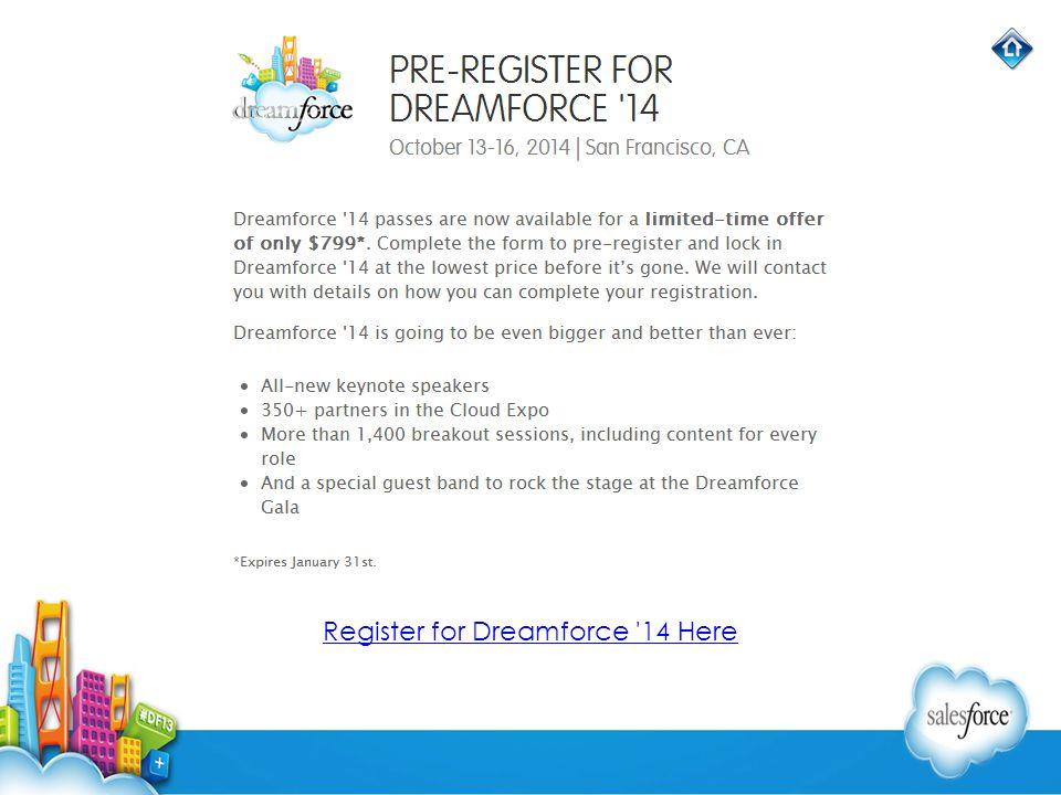 Register for Dreamforce 14 Here