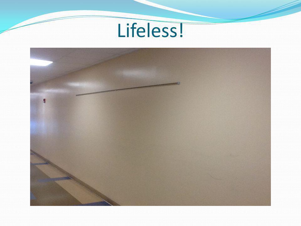 Lifeless!