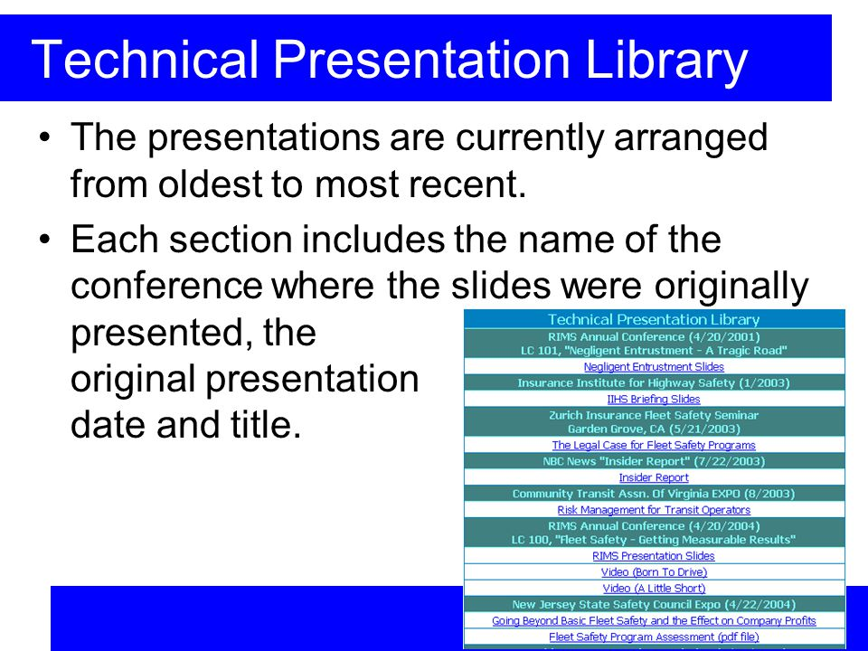 Technical Presentation Library The presentations are currently arranged from oldest to most recent.