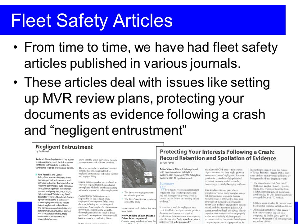 Fleet Safety Articles From time to time, we have had fleet safety articles published in various journals.