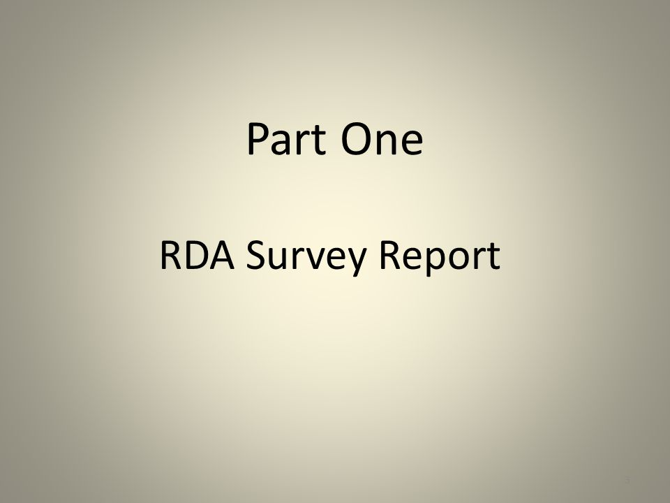 Part One RDA Survey Report 3