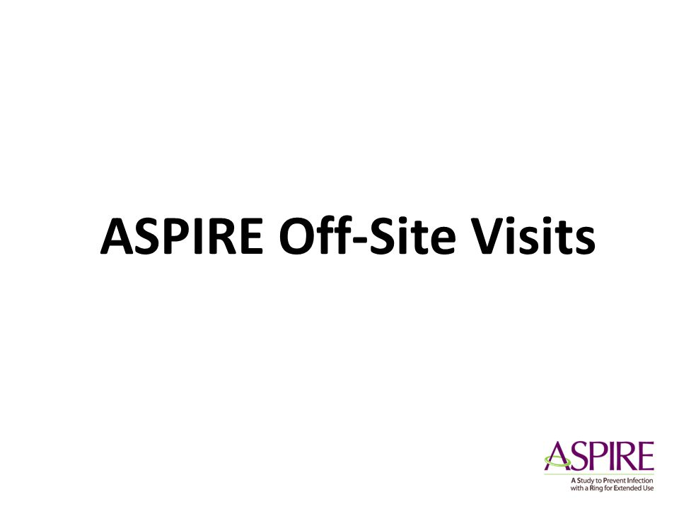 ASPIRE Off-Site Visits