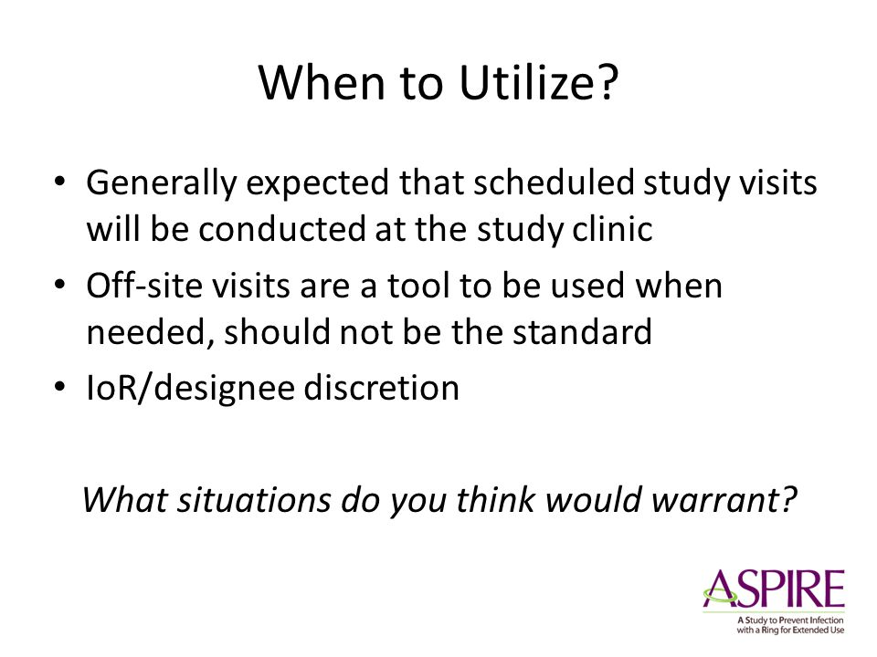 When to Utilize.