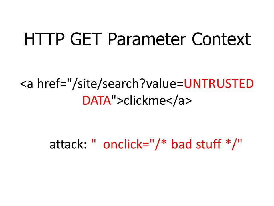 HTTP GET Parameter Context clickme attack: