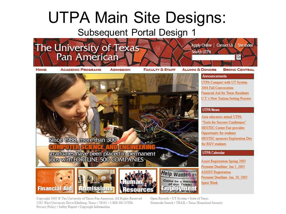 UTPA Main Site Designs: Subsequent Portal Design 1