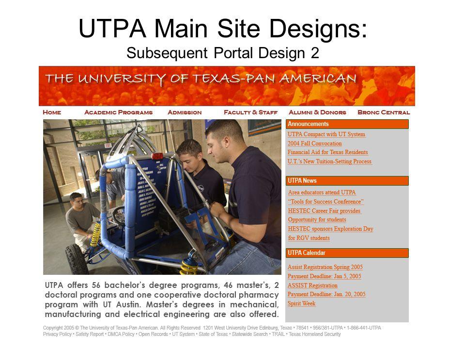 UTPA Main Site Designs: Subsequent Portal Design 2