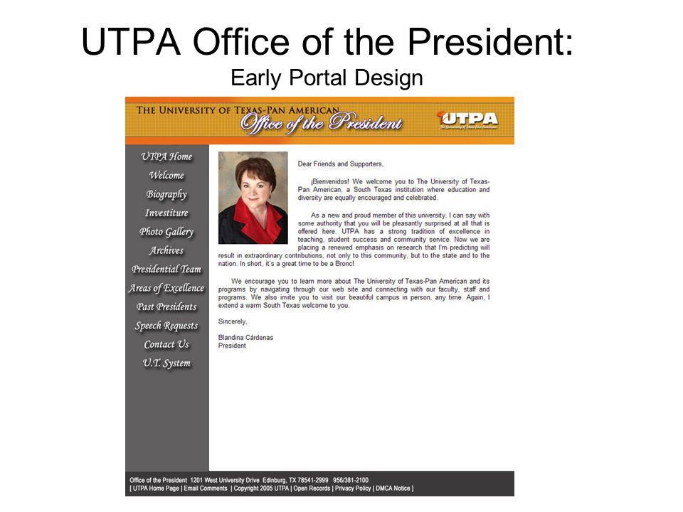 UTPA Office of the President: Early Portal Design