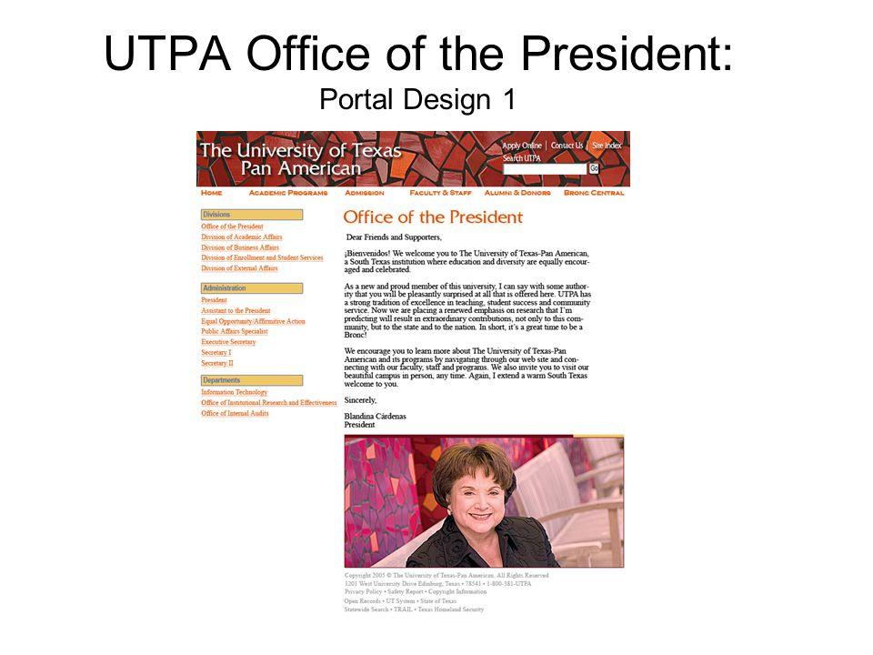 UTPA Office of the President: Portal Design 1