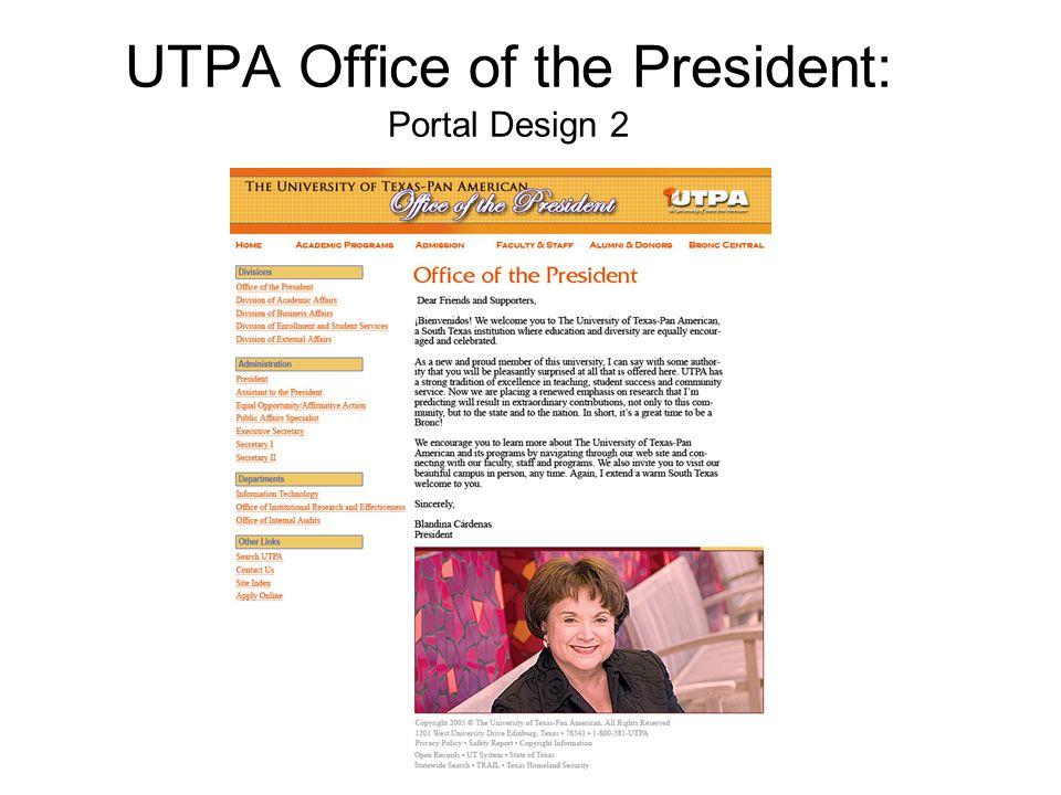 UTPA Office of the President: Portal Design 2