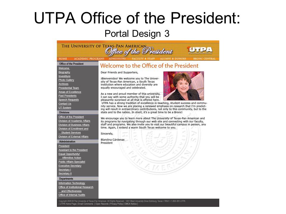 UTPA Office of the President: Portal Design 3