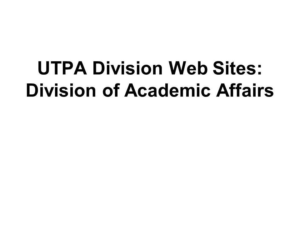 UTPA Division Web Sites: Division of Academic Affairs