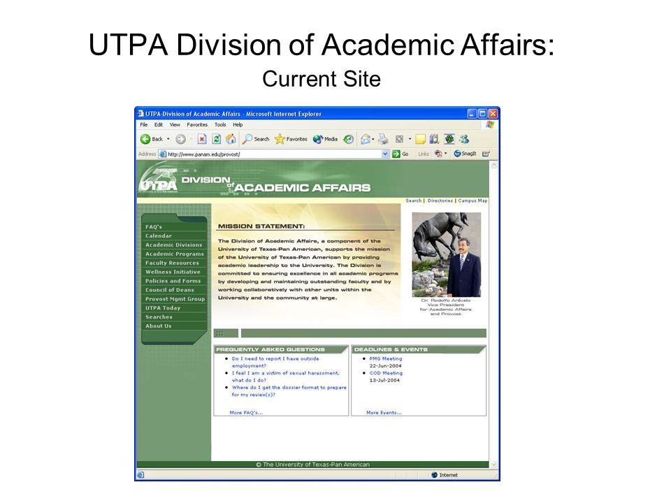 UTPA Division of Academic Affairs: Current Site