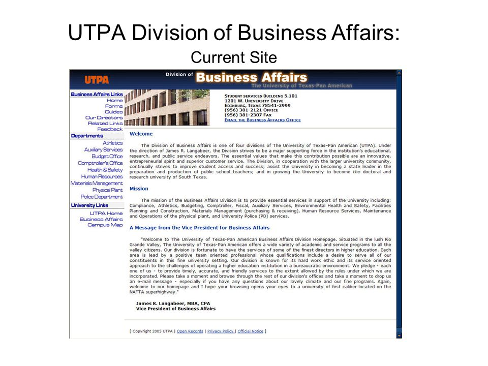 UTPA Division of Business Affairs: Current Site