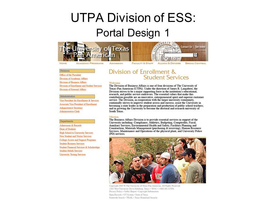 UTPA Division of ESS: Portal Design 1
