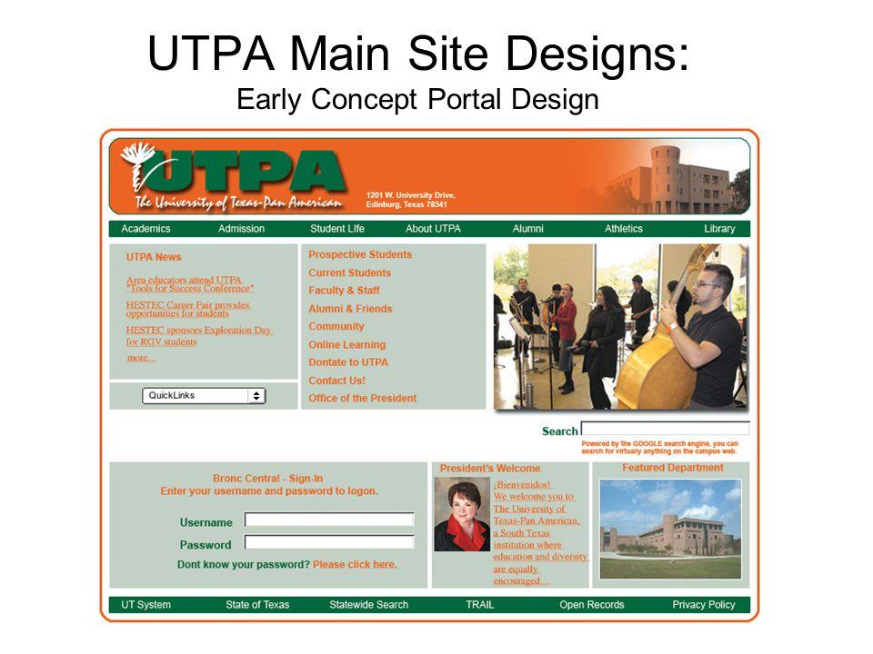 UTPA Main Site Designs: Early Concept Portal Design