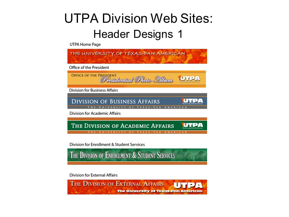 UTPA Division Web Sites: Header Designs 1