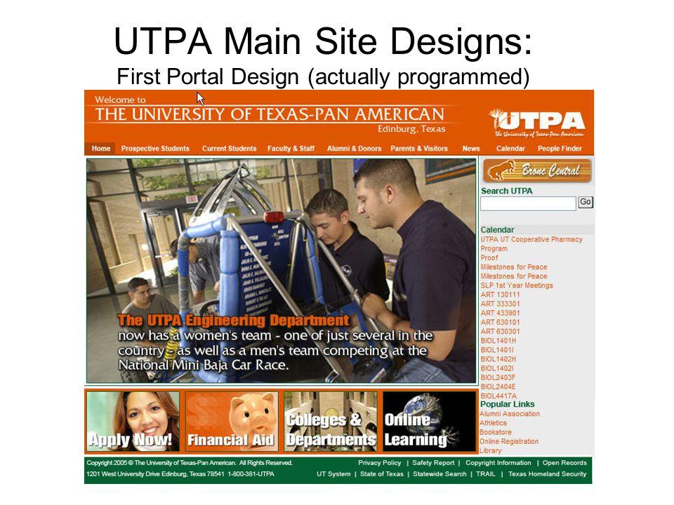 UTPA Main Site Designs: First Portal Design (actually programmed)