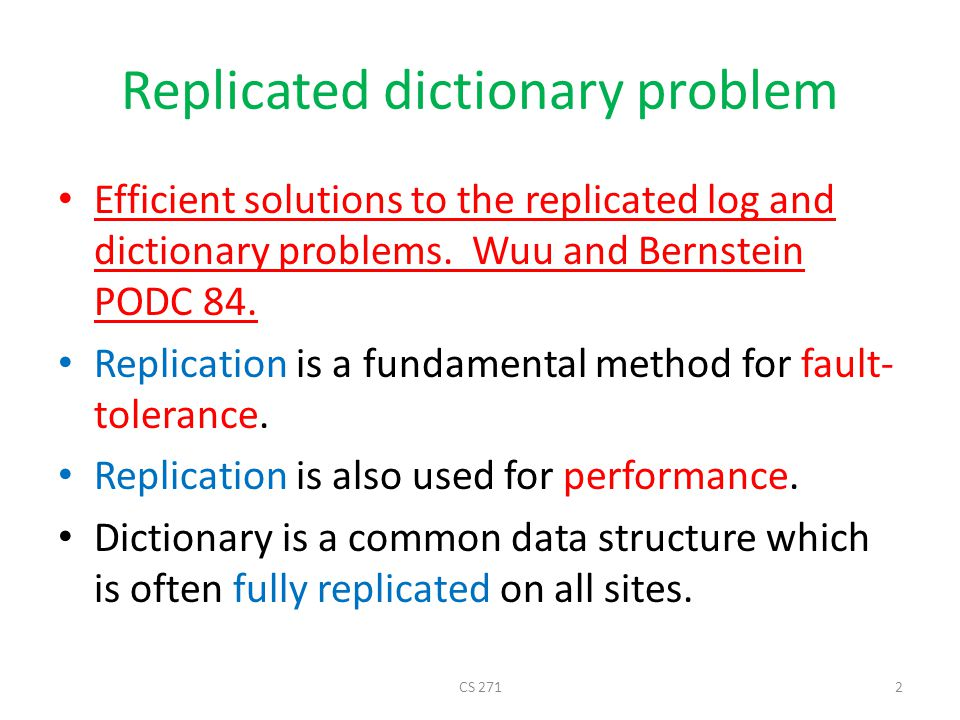 Take home Highlights (Replicated dictionary and log) Causality as a correctness criterion for replication.