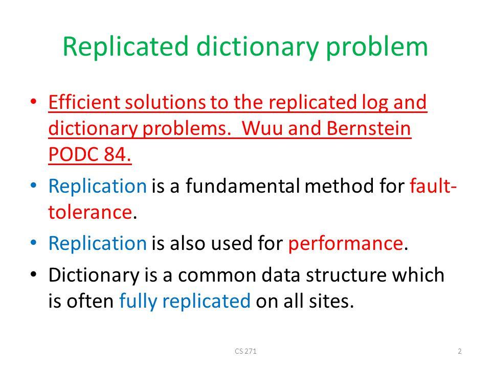 Basic assumptions Very general: Sites may crash, links may fail, partitioning.