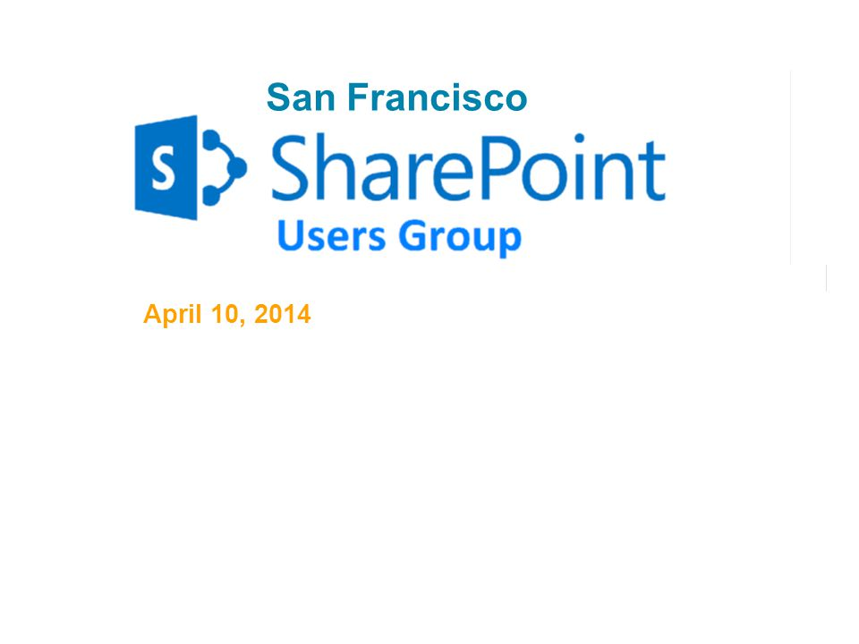 San Francisco SharePoint Users Group – April 201412 Enable Auditing Access via -> Site Settings -> Configure Audit Settings