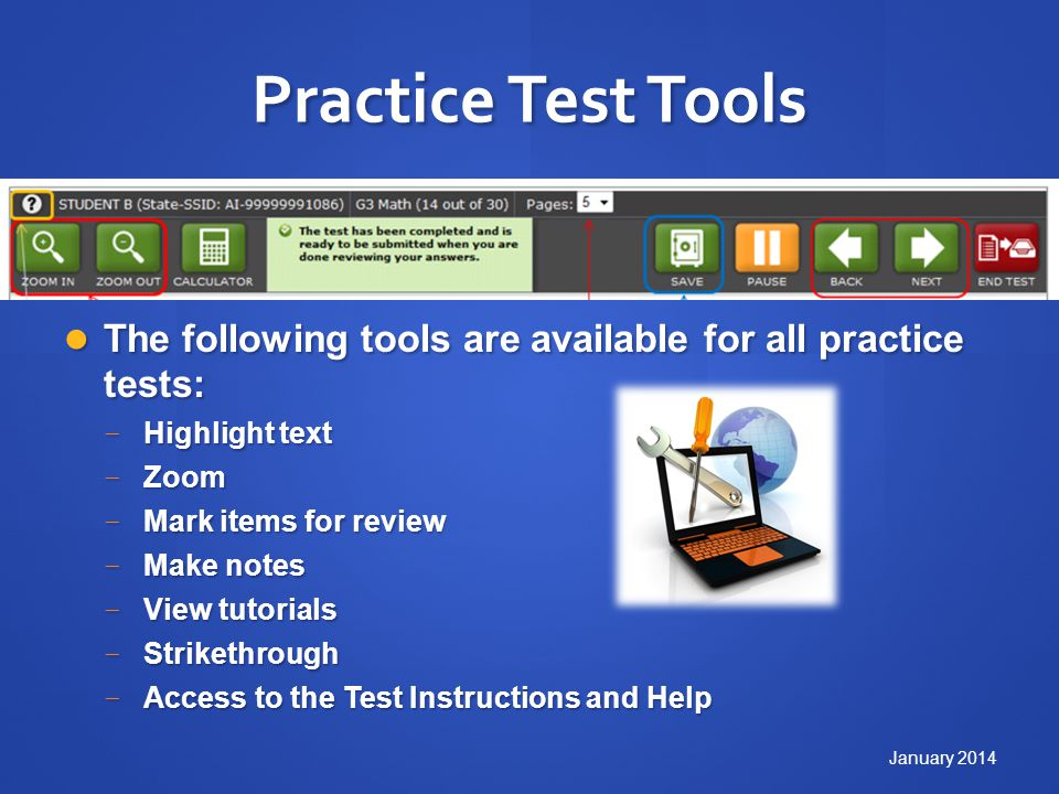 Practice Test Tools The following tools are available for all practice tests: The following tools are available for all practice tests: Highlight text