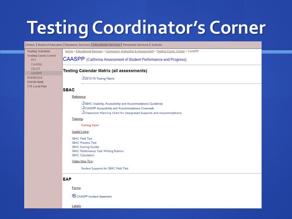 Testing Coordinators Corner