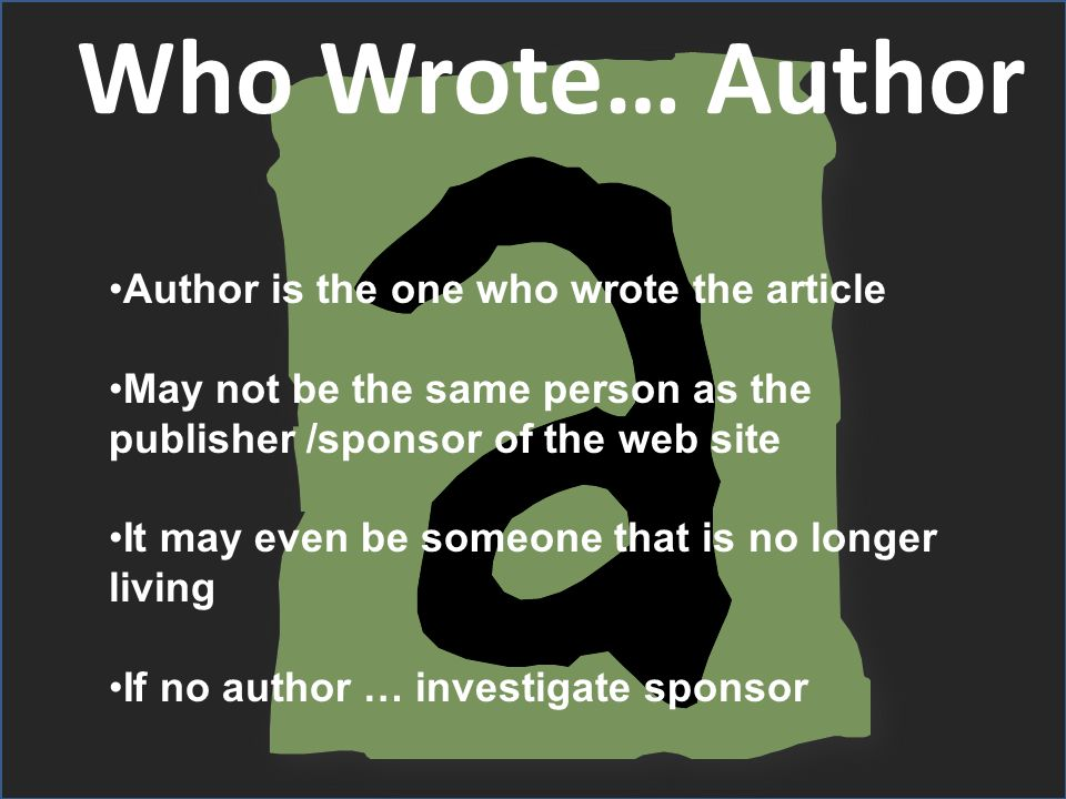 group supporting site if no author … find and investigate sponsor usually has an interest in the information given.