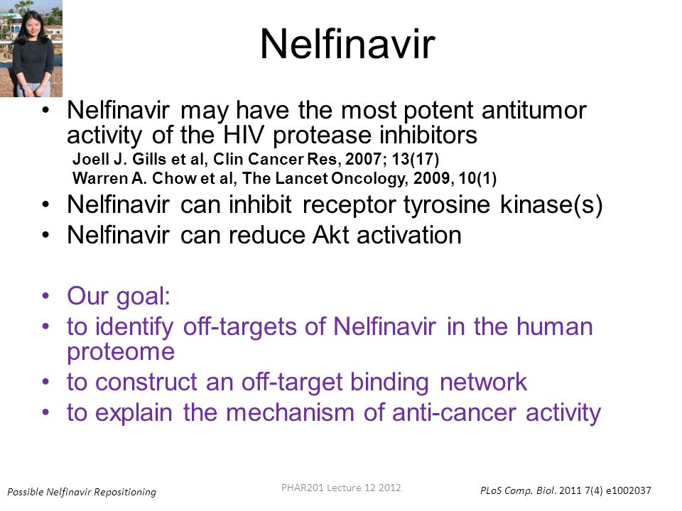Nelfinavir Nelfinavir may have the most potent antitumor activity of the HIV protease inhibitors Joell J.