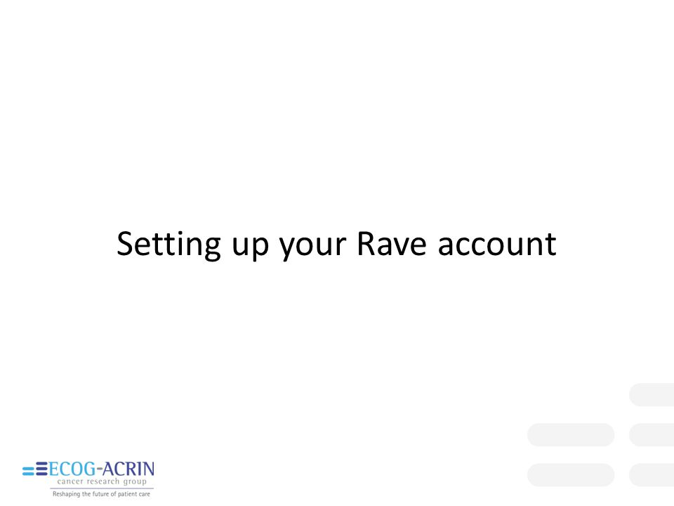 Setting up your Rave account