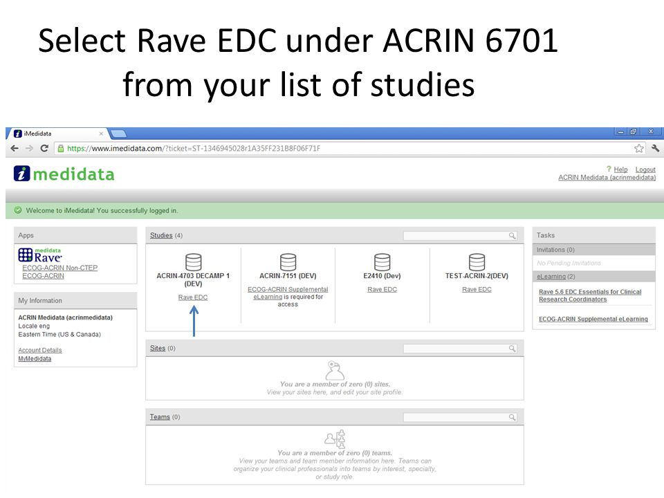 Select Rave EDC under ACRIN 6701 from your list of studies