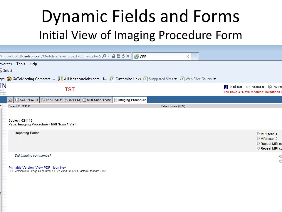 Dynamic Fields and Forms Initial View of Imaging Procedure Form