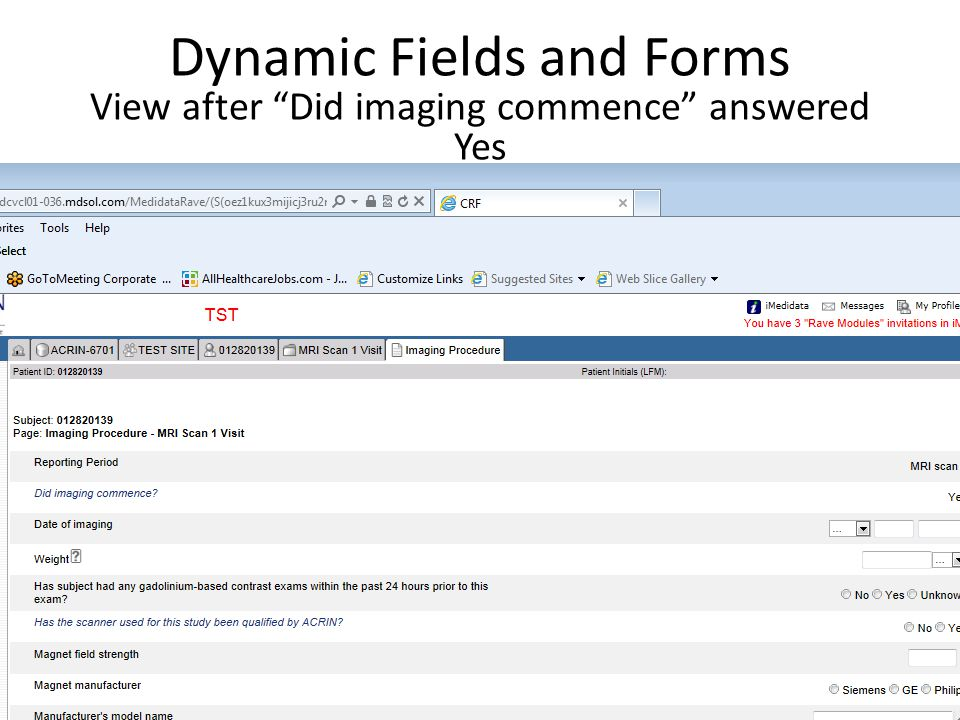 Dynamic Fields and Forms View after Did imaging commence answered Yes