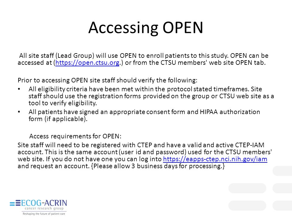 All site staff (Lead Group) will use OPEN to enroll patients to this study. OPEN can be accessed at (https://open.ctsu.org.) or from the CTSU members'