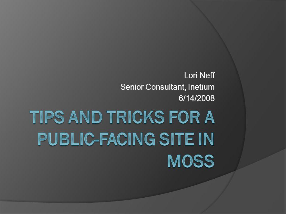Lori Neff Senior Consultant, Inetium 6/14/2008