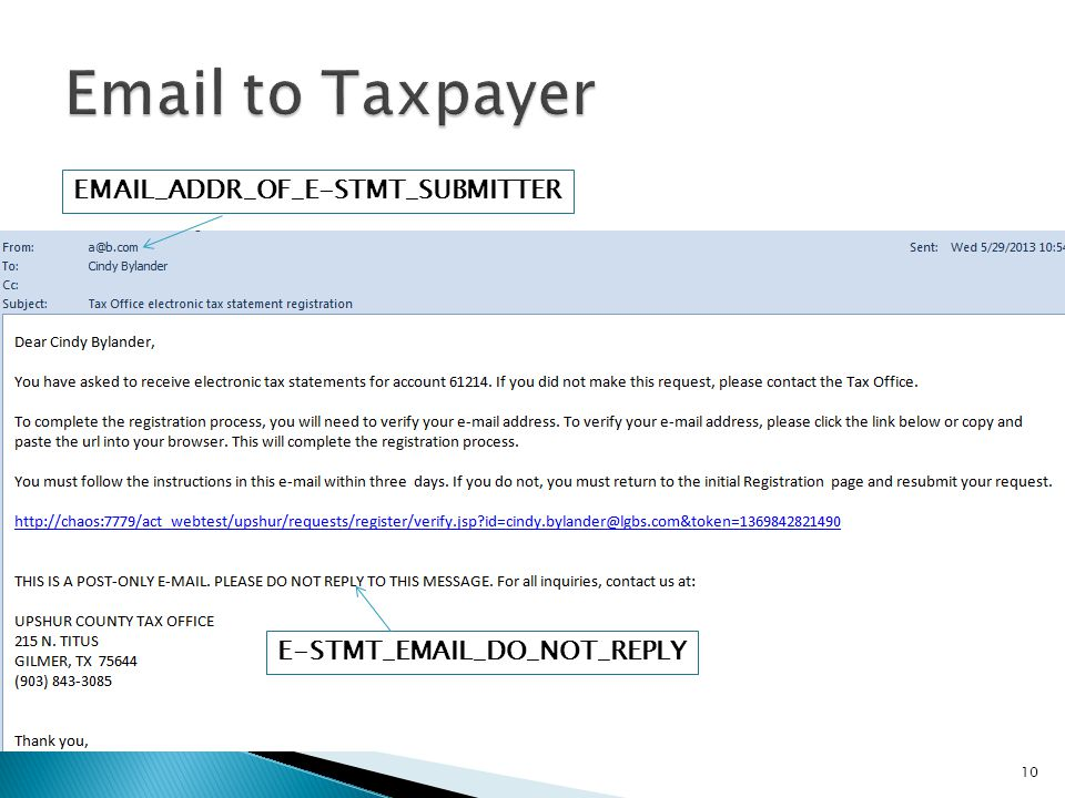 EMAIL_ADDR_OF_E-STMT_SUBMITTER E-STMT_EMAIL_DO_NOT_REPLY 10