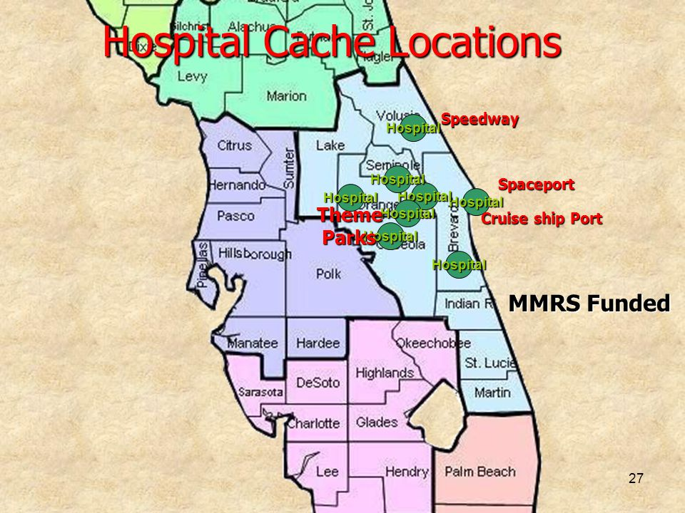 27 Hospital Cache Locations Hospital Hospital Hospital Hospital Hospital Hospital Hospital Hospital MMRS Funded Speedway Cruise ship Port Spaceport Th