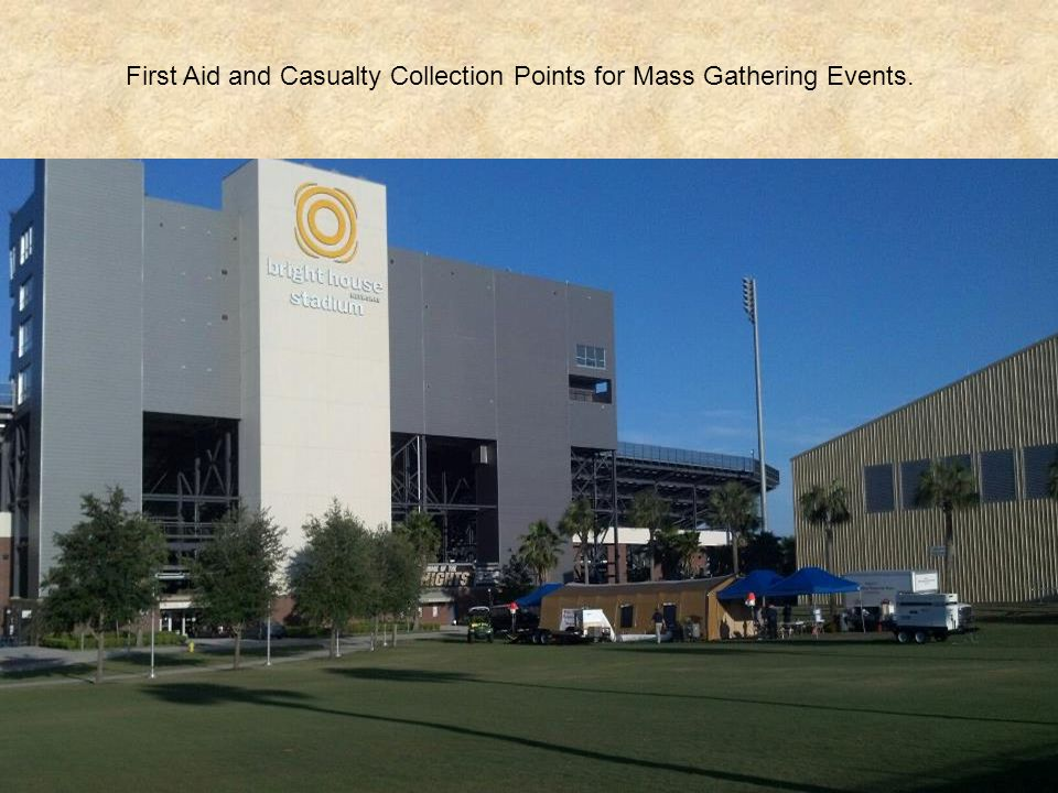 32 First Aid and Casualty Collection Points for Mass Gathering Events.