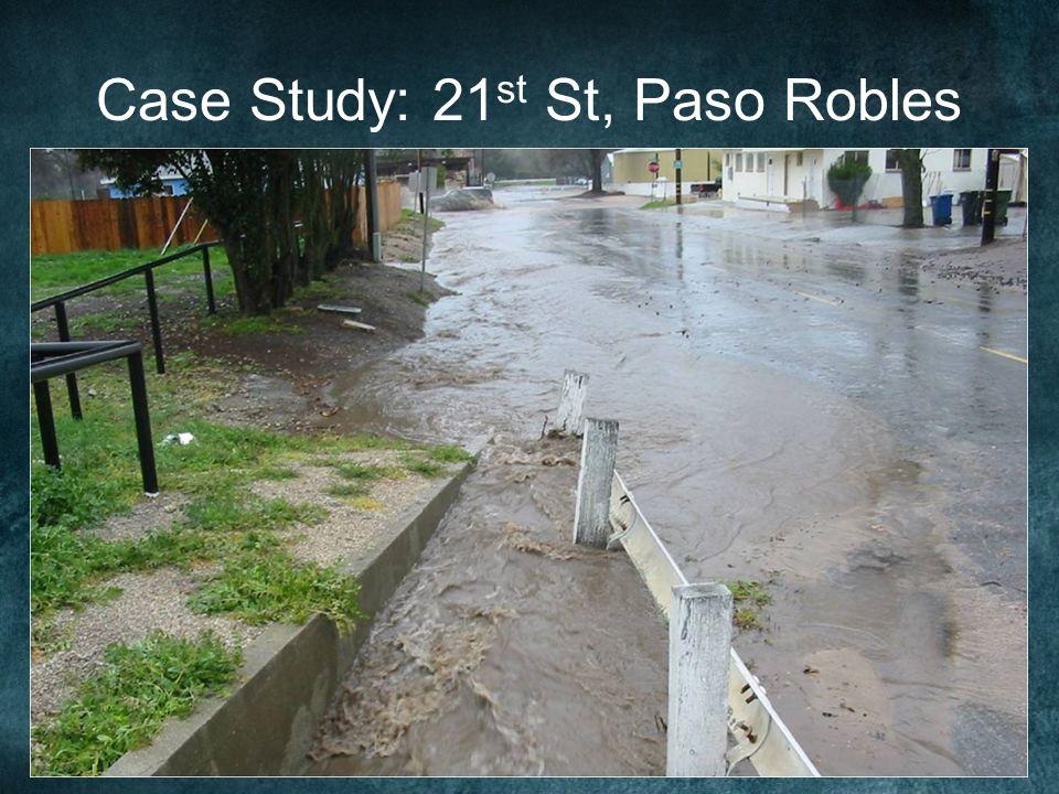 Case Study: 21 st St, Paso Robles