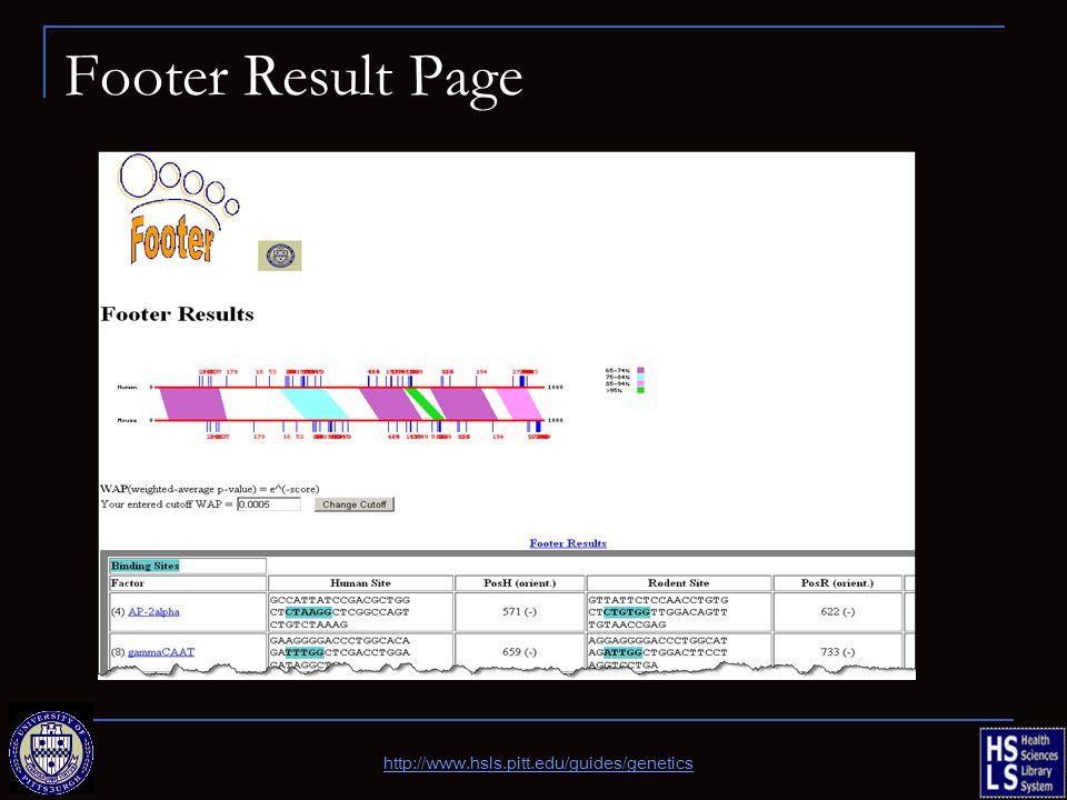 Footer Result Page http://www.hsls.pitt.edu/guides/genetics