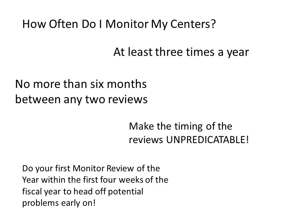 How Often Do I Monitor My Centers.