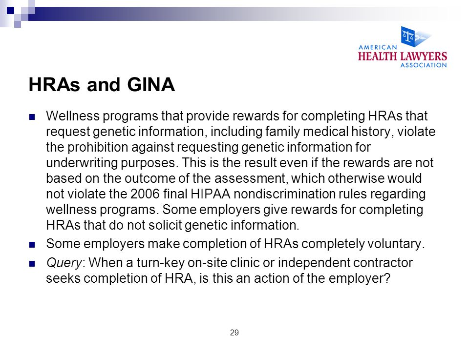 HRAs and GINA Wellness programs that provide rewards for completing HRAs that request genetic information, including family medical history, violate t