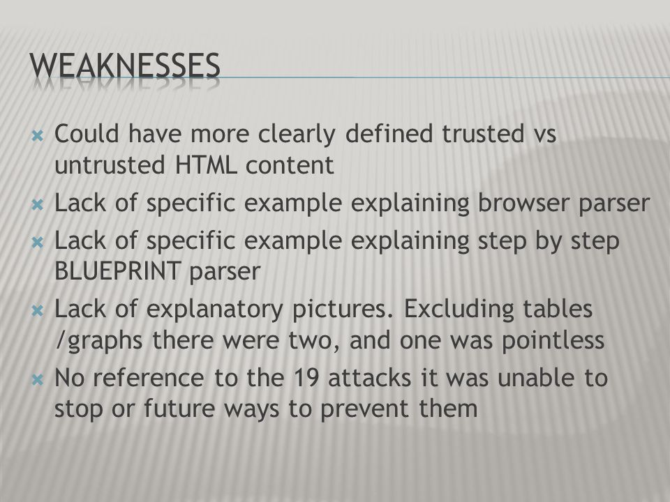 Could have more clearly defined trusted vs untrusted HTML content Lack of specific example explaining browser parser Lack of specific example explaini