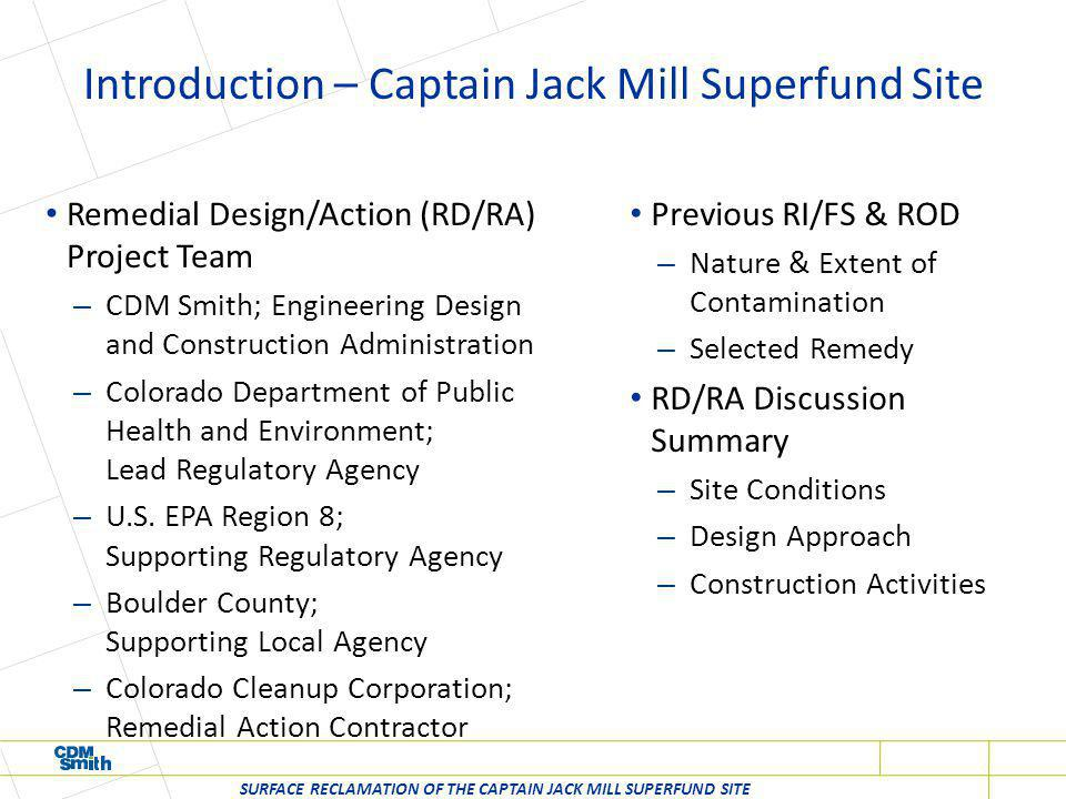 Site Location & Layout SURFACE RECLAMATION OF THE CAPTAIN JACK MILL SUPERFUND SITE