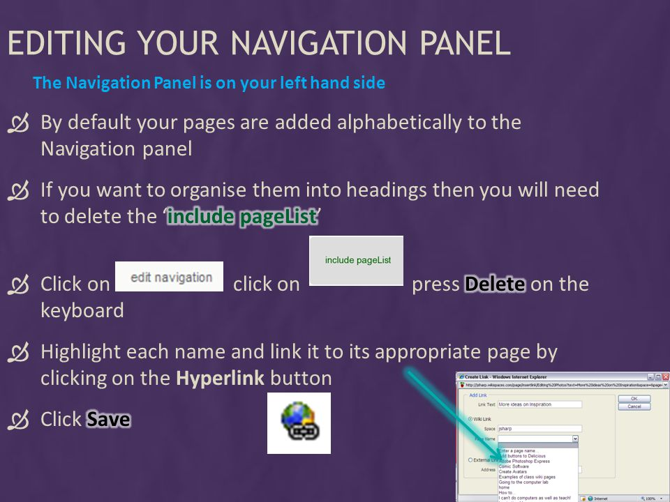 EDITING YOUR NAVIGATION PANEL The Navigation Panel is on your left hand side