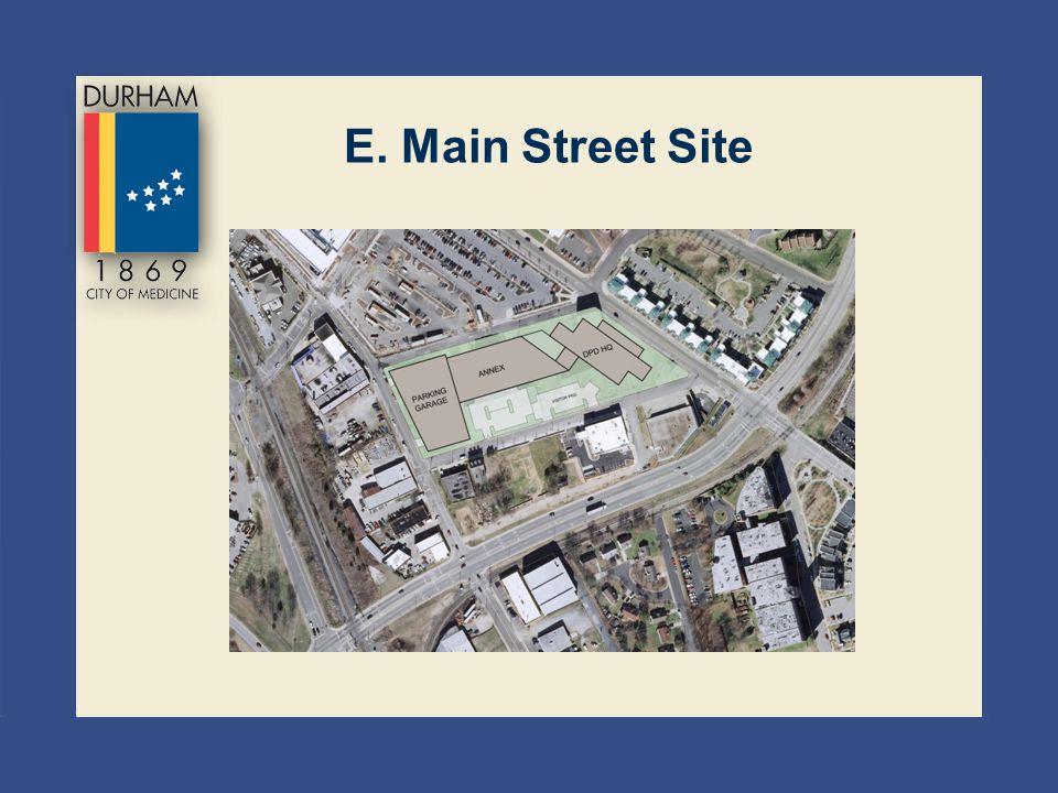 E. Main Street Site
