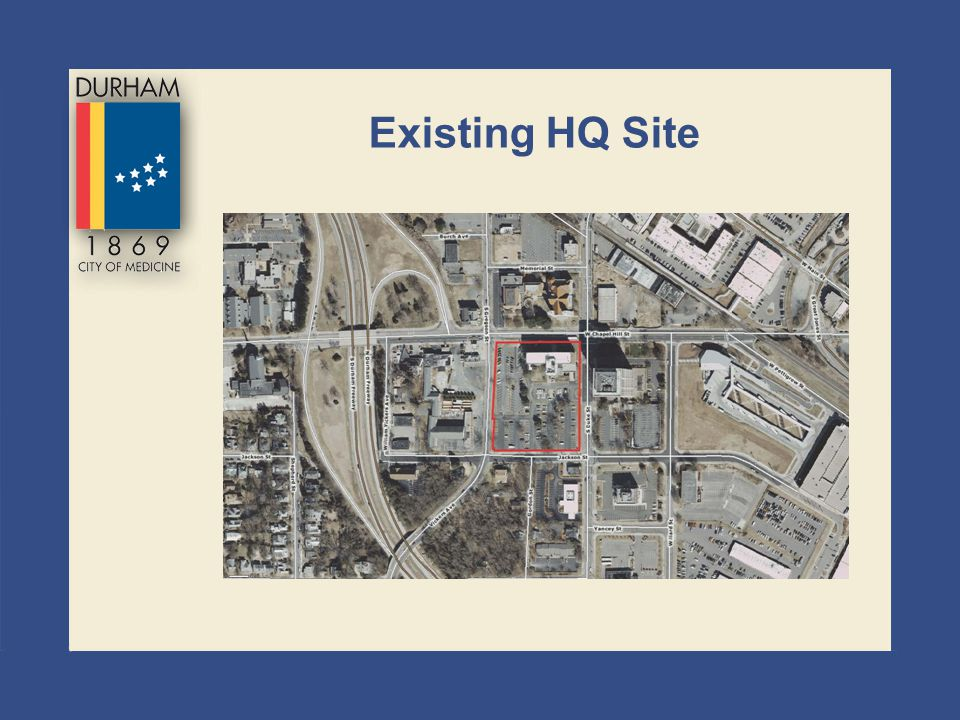 Existing HQ Site
