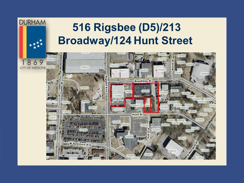 516 Rigsbee (D5)/213 Broadway/124 Hunt Street